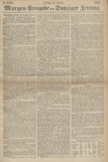 Morgen=Ausgabe der Danziger Zeitung. 1869, № 5248 (12 Januar)