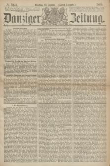 Danziger Zeitung. 1869, № 5249 (12 Januar) - (Abend-Ausgabe.)