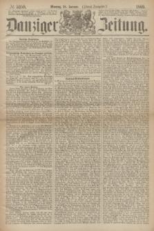 Danziger Zeitung. 1869, № 5259 (18 Januar) - (Abend-Ausgabe.)