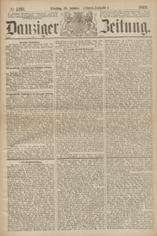 Danziger Zeitung. 1869, № 5261 (19 Januar) - (Abend-Ausgabe.)