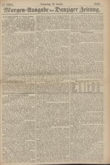 Morgen=Ausgabe der Danziger Zeitung. 1869, № 5264 (21 Januar)