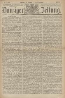 Danziger Zeitung. 1869, № 5273 (26 Januar) - (Abend-Ausgabe.)