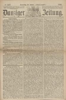 Danziger Zeitung. 1869, № 5277 (28 Januar) - (Abend-Ausgabe.)