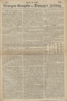Morgen=Ausgabe der Danziger Zeitung. 1869, № 5278 (29 Januar)