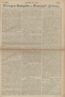 Morgen=Ausgabe der Danziger Zeitung. 1869, № 5280 (30 Januar)