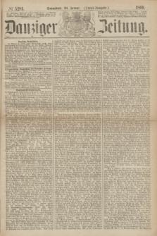 Danziger Zeitung. 1869, № 5281 (30 Januar) - (Abend-Ausgabe.)