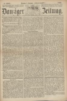 Danziger Zeitung. 1869, № 5283 (1 Februar) - (Abend-Ausgabe.)