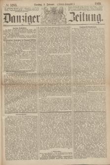 Danziger Zeitung. 1869, № 5285 (2 Februar) - (Abend-Ausgabe.)