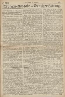 Morgen=Ausgabe der Danziger Zeitung. 1869, № 5288 (4 Februar)