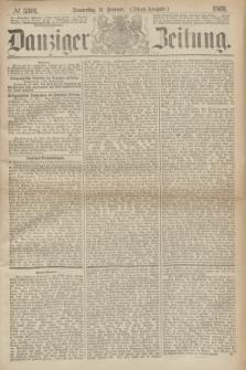 Danziger Zeitung. 1869, № 5301 (11 Februar) - (Abend-Ausgabe.)