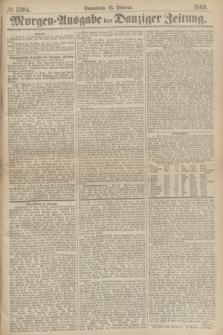 Morgen=Ausgabe der Danziger Zeitung. 1869, № 5304 (13 Februar)