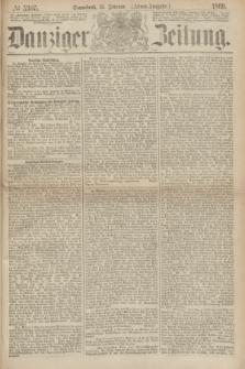Danziger Zeitung. 1869, № 5305 (13 Februar) - (Abend-Ausgabe.)