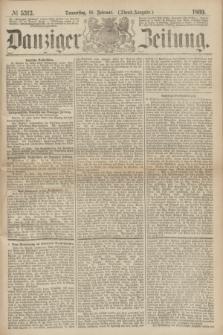 Danziger Zeitung. 1869, № 5313 (18 Februar) - (Abend-Ausgabe.)