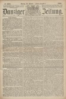 Danziger Zeitung. 1869, № 5319 (22 Februar) - (Abend-Ausgabe.)