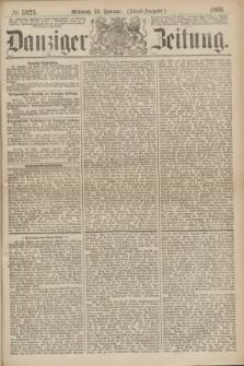Danziger Zeitung. 1869, № 5323 (24 Februar) - (Abend-Ausgabe.)