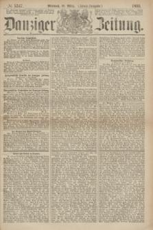 Danziger Zeitung. 1869, № 5347 (10 März) - (Abend-Ausgabe.)