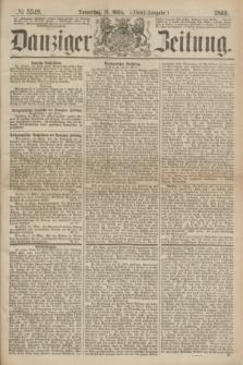 Danziger Zeitung. 1869, № 5349 (11 März) - (Abend-Ausgabe.)