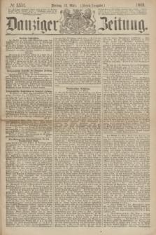 Danziger Zeitung. 1869, № 5351 (12 März) - (Abend-Ausgabe.)