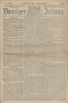 Danziger Zeitung. 1869, № 5353 (13 März) - (Abend-Ausgabe.)
