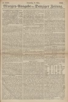 Morgen=Ausgabe der Danziger Zeitung. 1869, № 5360 (18 März)