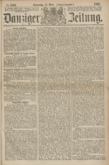 Danziger Zeitung. 1869, № 5361 (18 März) - (Abend-Ausgabe.)