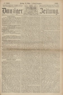Danziger Zeitung. 1869, № 5363 (19 März) - (Abend-Ausgabe.)