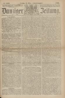 Danziger Zeitung. 1869, № 5369 (23 März) - (Abend-Ausgabe.)