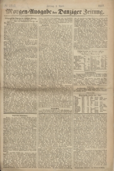 Morgen=Ausgabe der Danziger Zeitung. 1869, № 5382 (2 April)