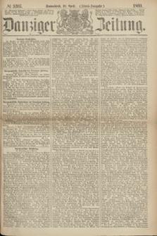Danziger Zeitung. 1869, № 5397 (10 April) - (Abend-Ausgabe.)