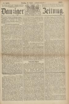 Danziger Zeitung. 1869, № 5401 (13 April) - (Abend-Ausgabe.)