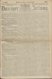 Danziger Zeitung. 1869, № 5403 (14 April) - (Abend-Ausgabe.)