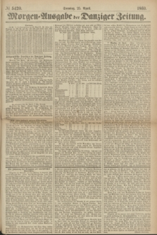 Morgen=Ausgabe der Danziger Zeitung. 1869, № 5420 (25 April)