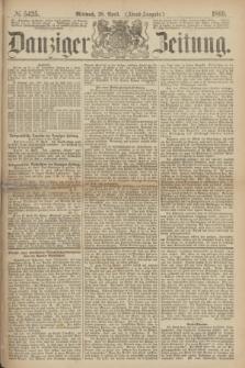 Danziger Zeitung. 1869, № 5425 (28 April) - (Abend-Ausgabe.)