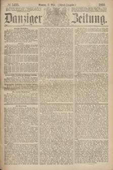 Danziger Zeitung. 1869, № 5433 (3 Mai) - (Abend-Ausgabe.)