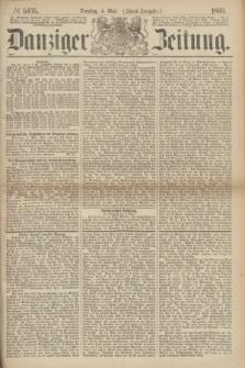 Danziger Zeitung. 1869, № 5435 (4 Mai) - (Abend-Ausgabe.)