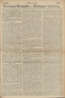 Morgen=Ausgabe der Danziger Zeitung. 1869, № 5444 (11 Mai)