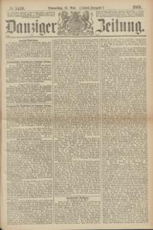 Danziger Zeitung. 1869, № 5449 (13 Mai) - (Abend-Ausgabe.)