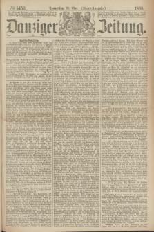 Danziger Zeitung. 1869, № 5459 (20 Mai) - (Abend-Ausgabe.)