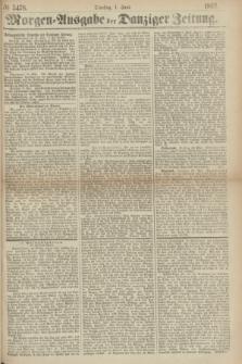 Morgen=Ausgabe der Danziger Zeitung. 1869, № 5478 (1 Juni)