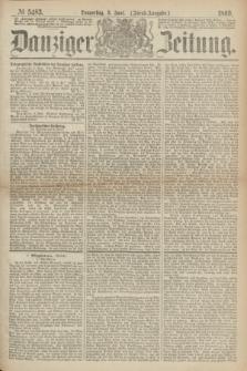 Danziger Zeitung. 1869, № 5483 (3 Juni) - (Abend-Ausgabe.)