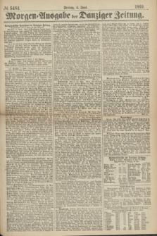 Morgen=Ausgabe der Danziger Zeitung. 1869, № 5484 (4 Juni)