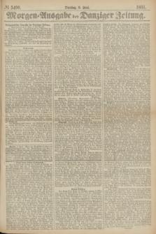 Morgen=Ausgabe der Danziger Zeitung. 1869, № 5490 (8 Juni)