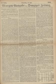 Morgen=Ausgabe der Danziger Zeitung. 1869, № 5494 (10 Juni)