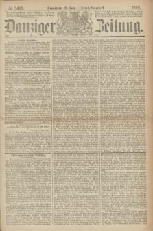 Danziger Zeitung. 1869, № 5499 (12 Juni) - (Abend-Ausgabe.)