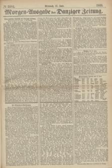 Morgen=Ausgabe der Danziger Zeitung. 1869, № 5504 (16 Juni)