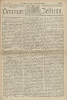 Danziger Zeitung. 1869, № 5505 (16 Juni) - (Abend-Ausgabe.)