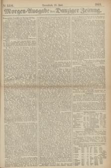 Morgen=Ausgabe der Danziger Zeitung. 1869, № 5510 (19 Juni)