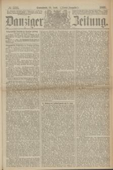 Danziger Zeitung. 1869, № 5511 (19 Juni) - (Abend-Ausgabe.)