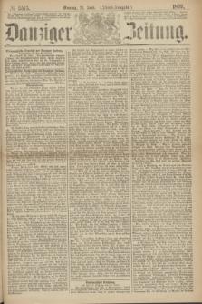 Danziger Zeitung. 1869, № 5513 (21 Juni) - (Abend-Ausgabe.)
