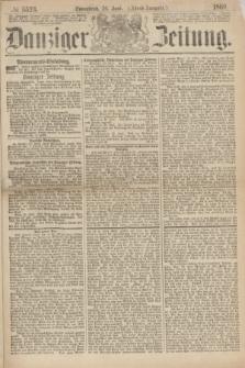 Danziger Zeitung. 1869, № 5523 (26 Juni) - (Abend-Ausgabe.)